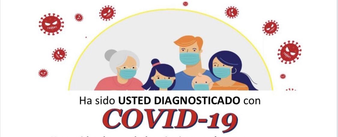 ¿Ha sido usted diagnosticado con COVID-19?